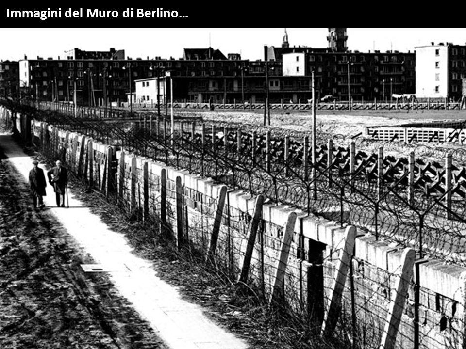 Immagini del Muro di Berlino…