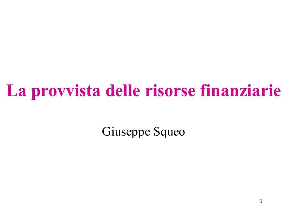 La provvista delle risorse finanziarie