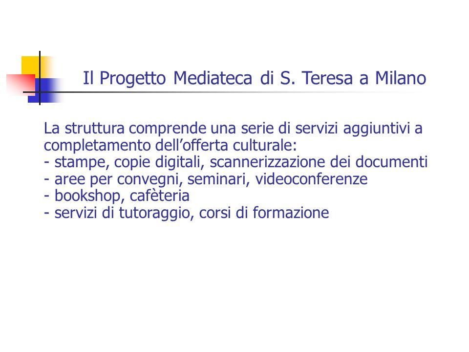 Il Progetto Mediateca di S. Teresa a Milano