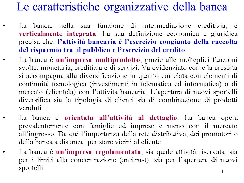 Le caratteristiche organizzative della banca