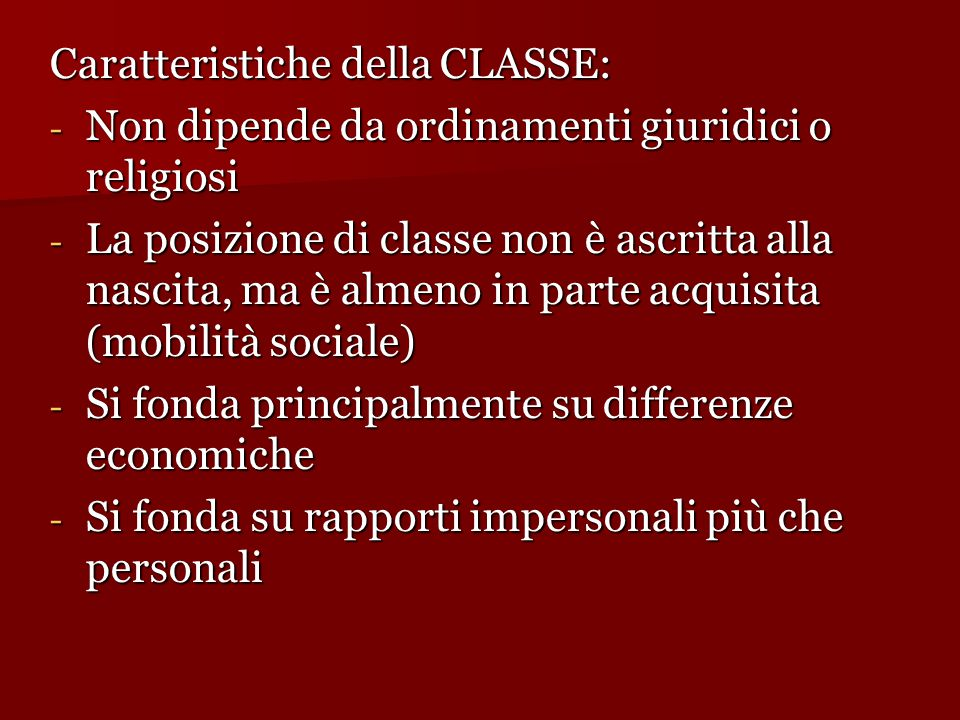 Caratteristiche della CLASSE: