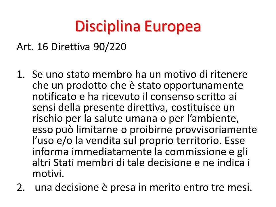 Disciplina Europea Art. 16 Direttiva 90/220