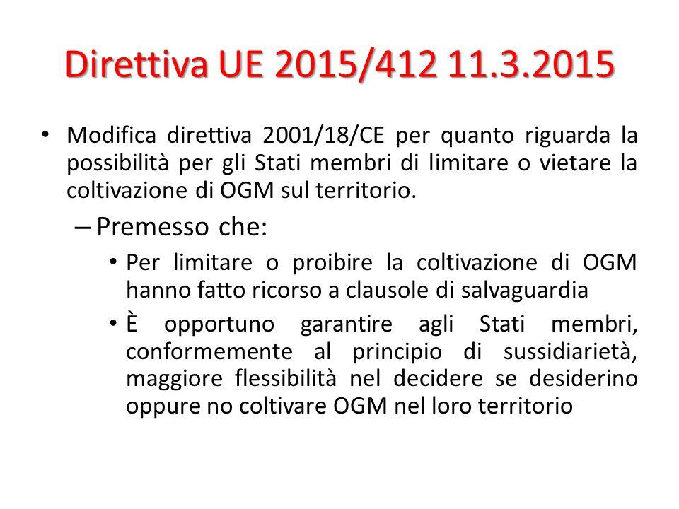 Direttiva UE 2015/412 11.3.2015 Premesso che: