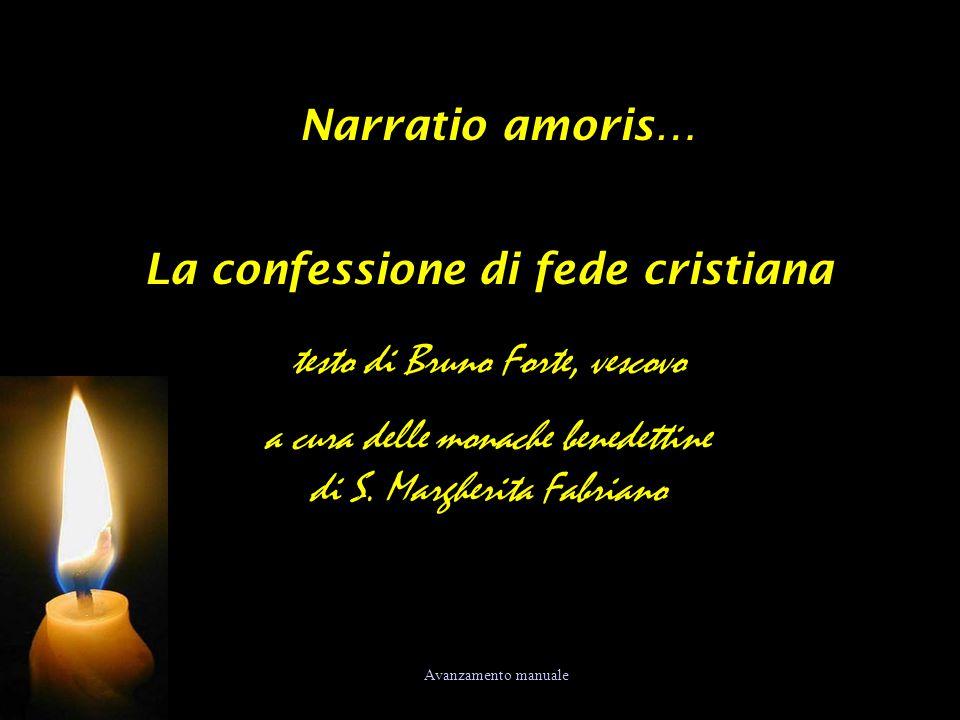 Narratio amoris… La confessione di fede cristiana