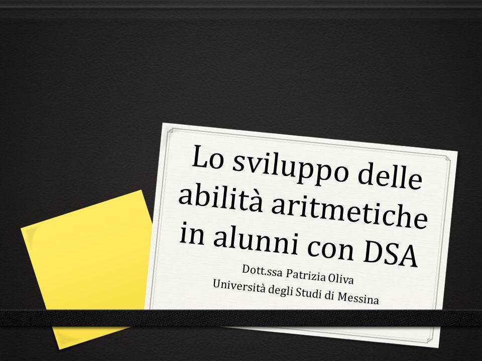 Lo sviluppo delle abilità aritmetiche in alunni con DSA