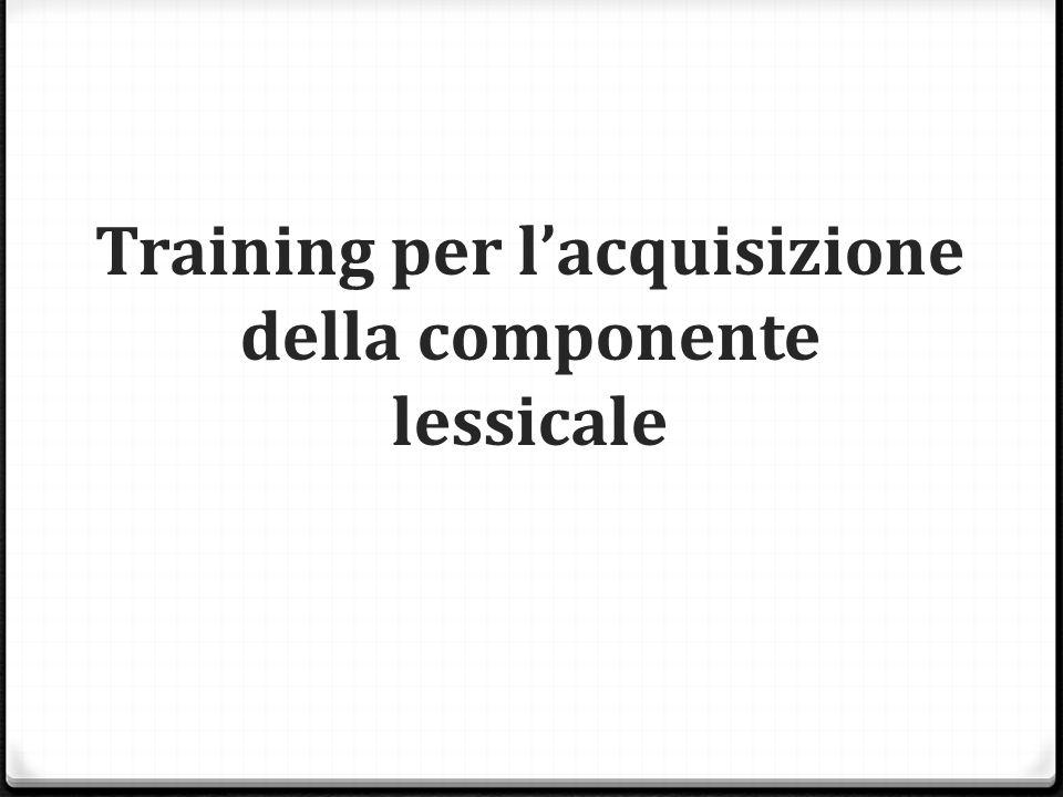 Training per l'acquisizione della componente lessicale