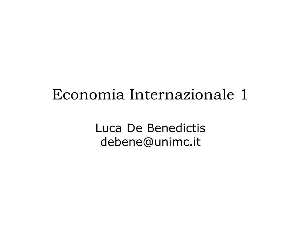 Economia Internazionale 1 Luca De Benedictis debene@unimc.it