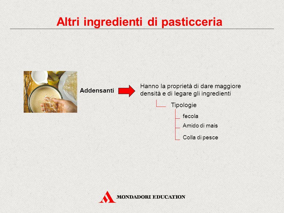 Altri ingredienti di pasticceria