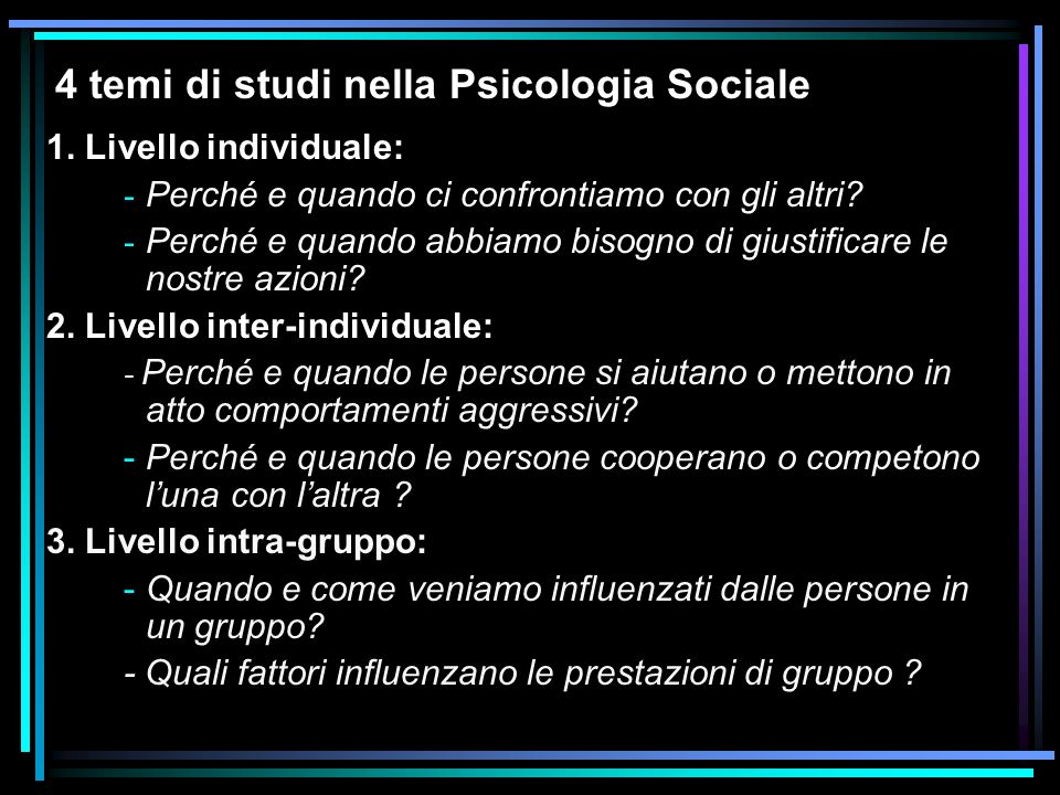 4 temi di studi nella Psicologia Sociale