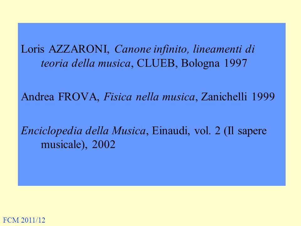 Andrea FROVA, Fisica nella musica, Zanichelli 1999