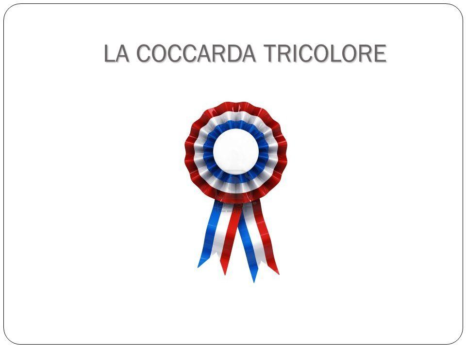 LA COCCARDA TRICOLORE
