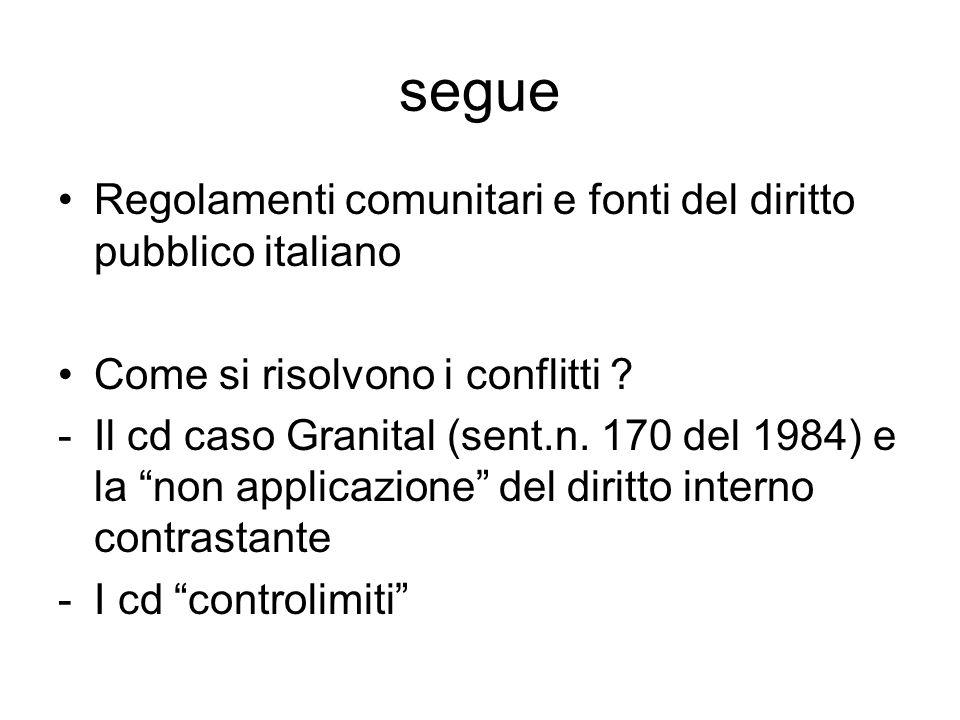 segue Regolamenti comunitari e fonti del diritto pubblico italiano