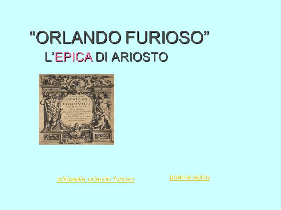 ORLANDO FURIOSO L'EPICA DI ARIOSTO poema epico