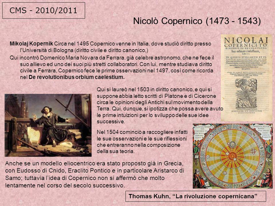 Nicolò Copernico (1473 - 1543) CMS - 2010/2011