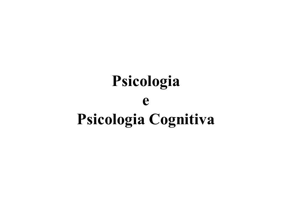 Psicologia e Psicologia Cognitiva