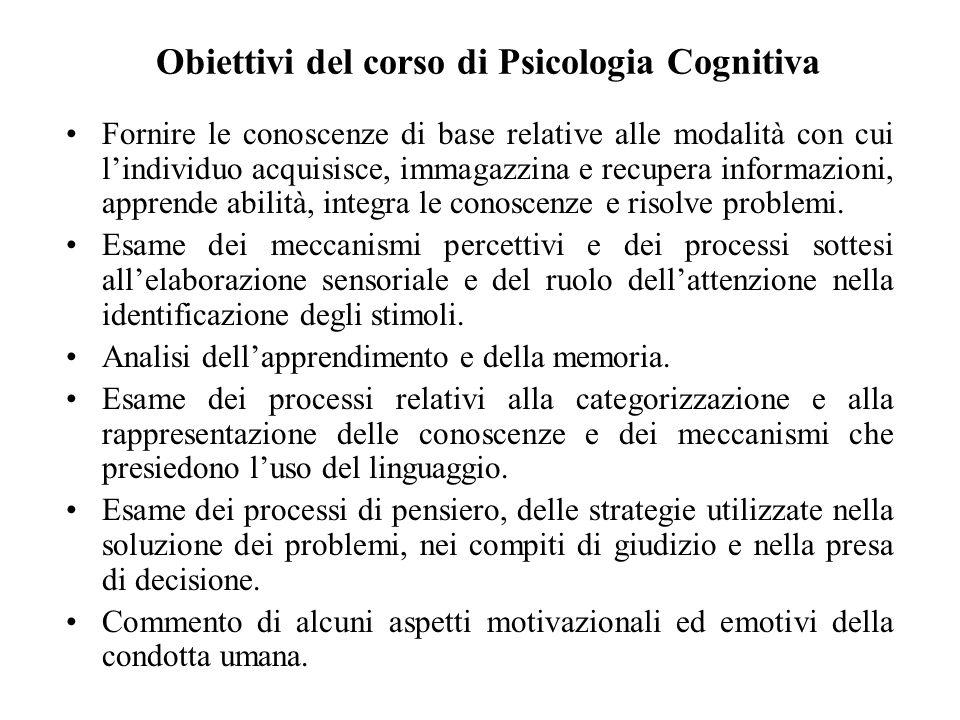 Obiettivi del corso di Psicologia Cognitiva