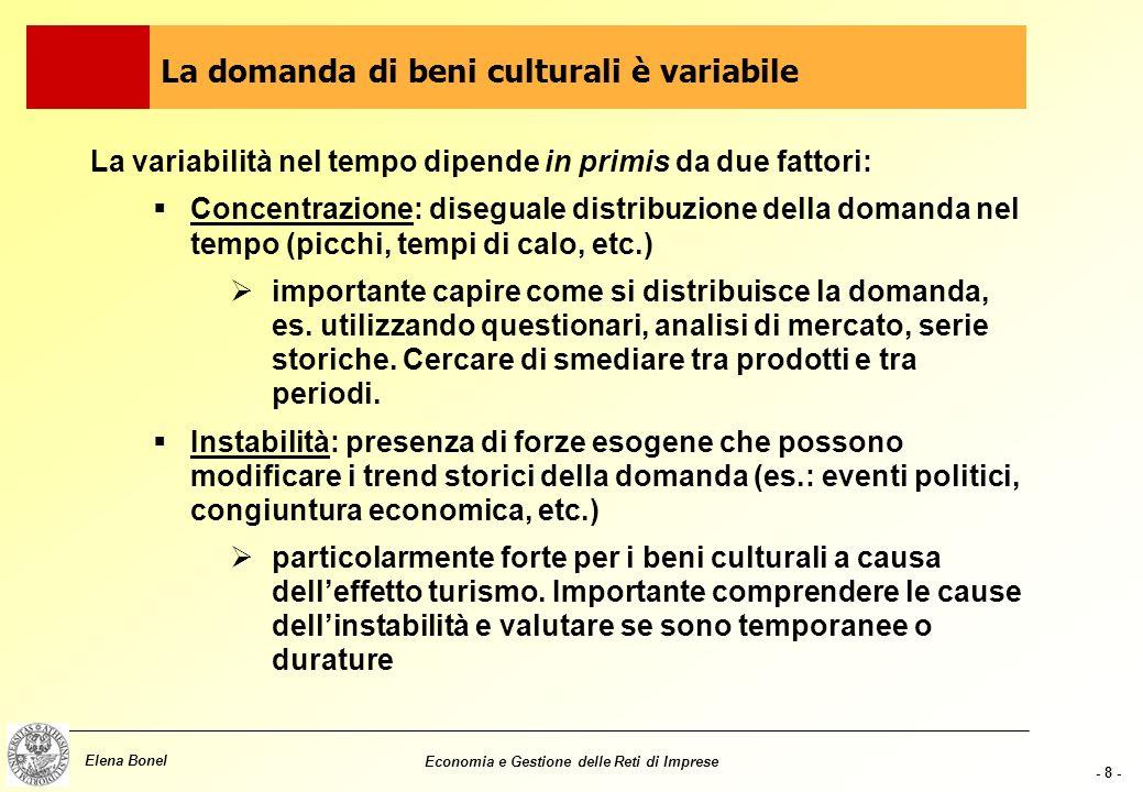 La domanda di beni culturali è variabile