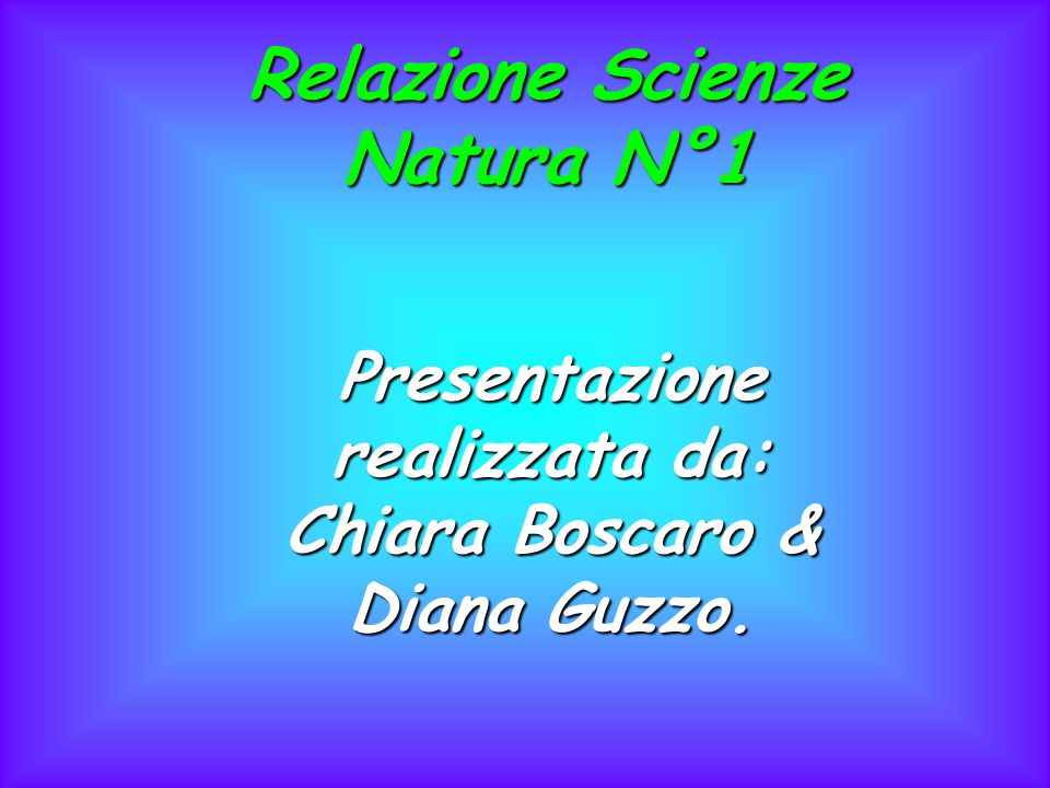 Relazione Scienze Natura N°1