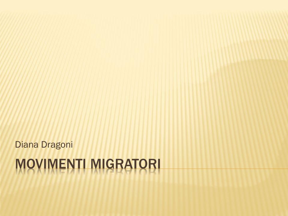 Diana Dragoni MOVIMENTI MIGRATORI