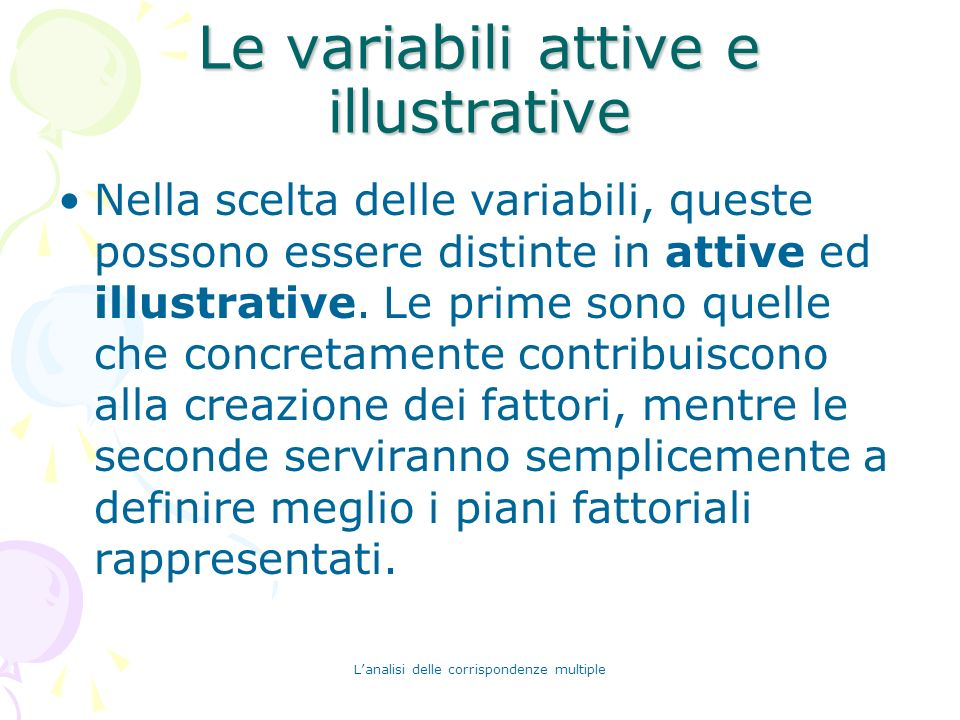 Le variabili attive e illustrative