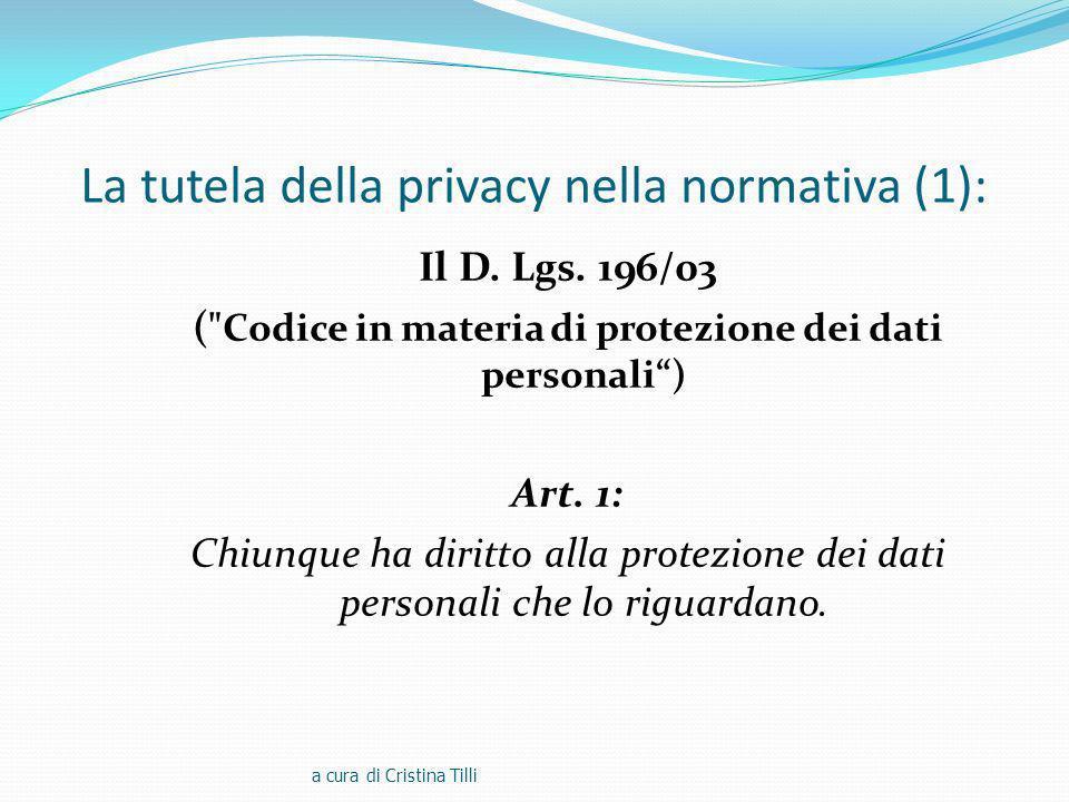 La tutela della privacy nella normativa (1):