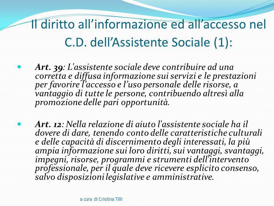 Il diritto all'informazione ed all'accesso nel C. D