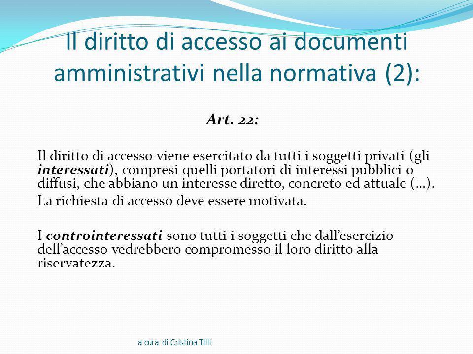 Il diritto di accesso ai documenti amministrativi nella normativa (2):