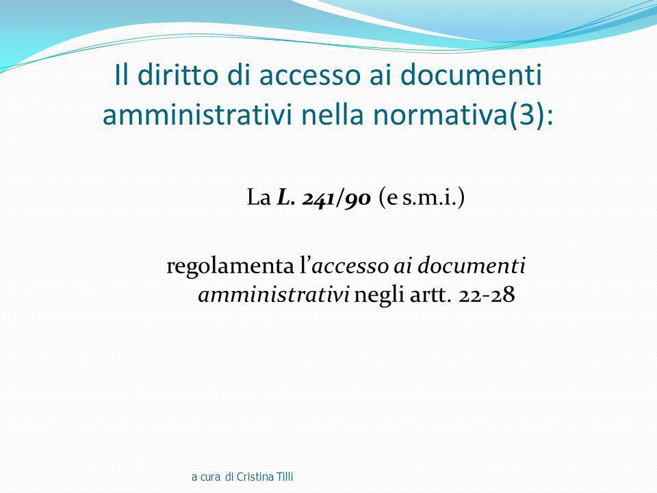 Il diritto di accesso ai documenti amministrativi nella normativa(3):