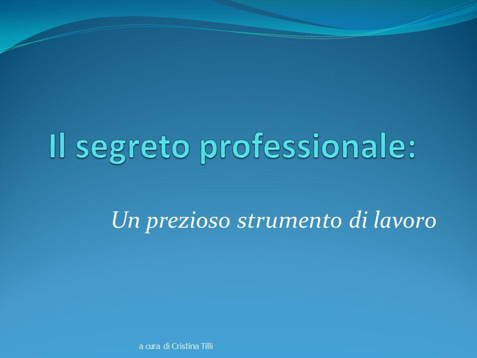 Il segreto professionale: