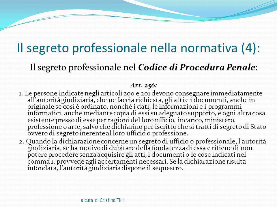 Il segreto professionale nella normativa (4):