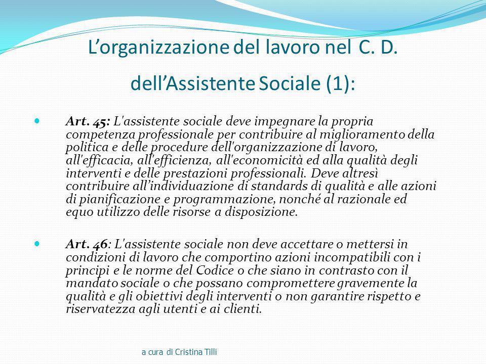L'organizzazione del lavoro nel C. D. dell'Assistente Sociale (1):