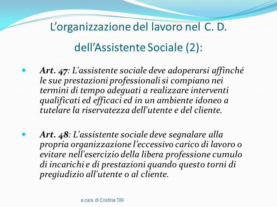 L'organizzazione del lavoro nel C. D. dell'Assistente Sociale (2):