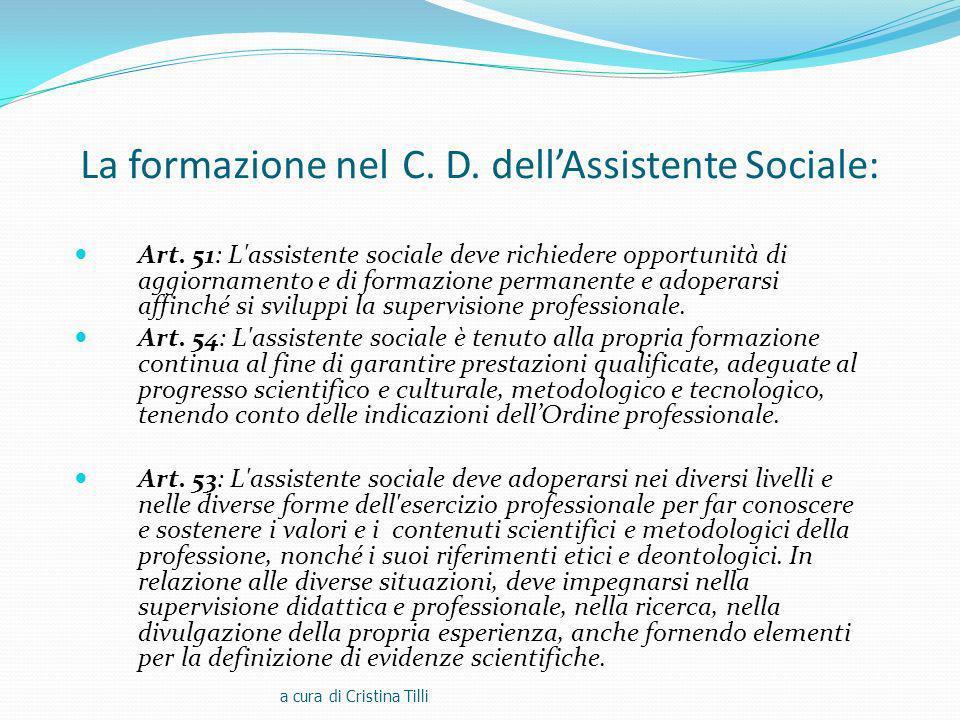 La formazione nel C. D. dell'Assistente Sociale: