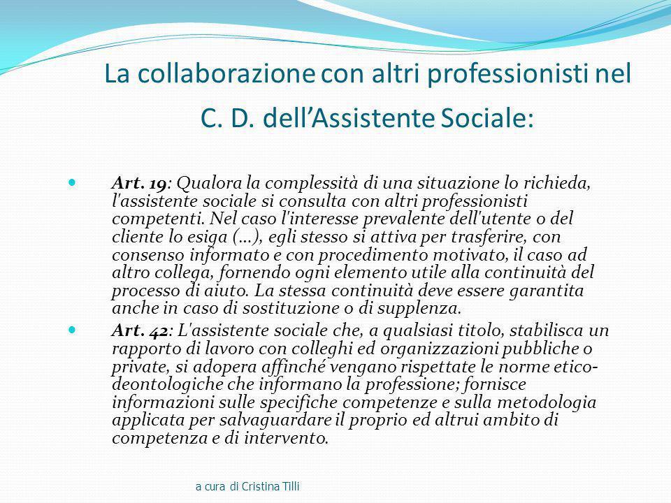 La collaborazione con altri professionisti nel C. D