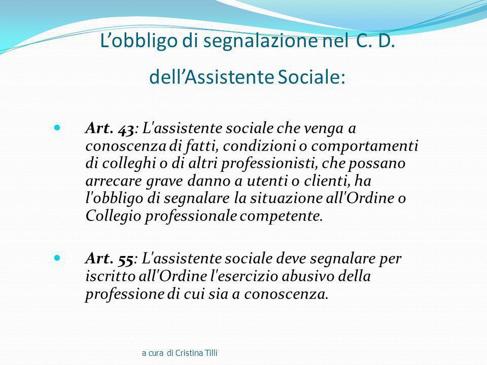 L'obbligo di segnalazione nel C. D. dell'Assistente Sociale:
