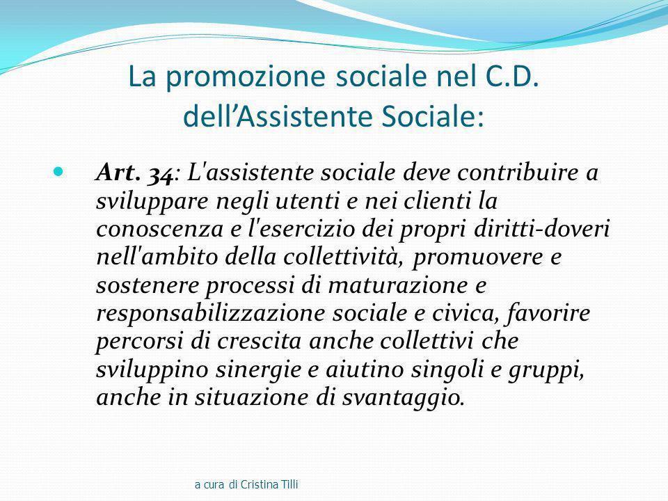 La promozione sociale nel C.D. dell'Assistente Sociale: