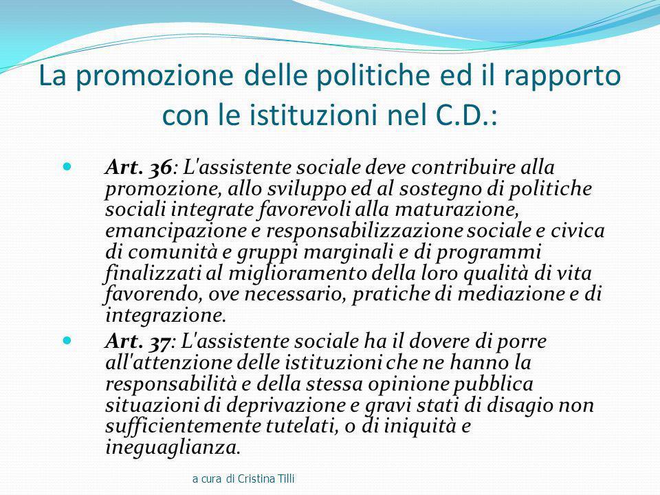 La promozione delle politiche ed il rapporto con le istituzioni nel C
