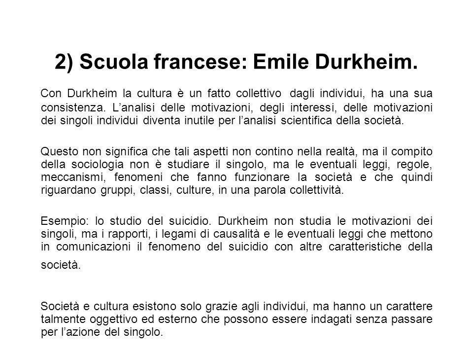 2) Scuola francese: Emile Durkheim.