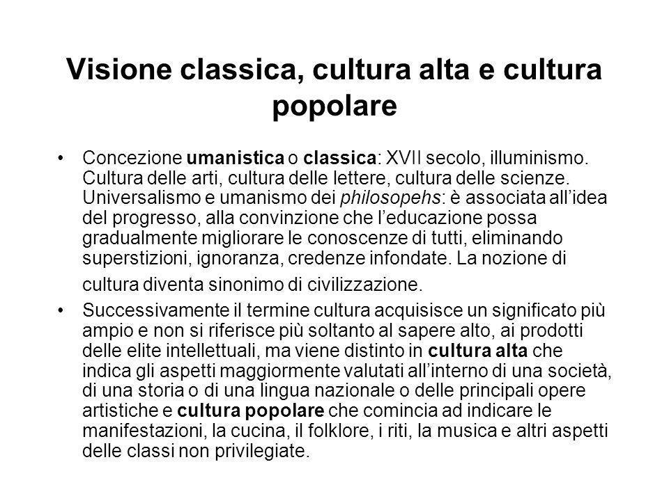 Visione classica, cultura alta e cultura popolare