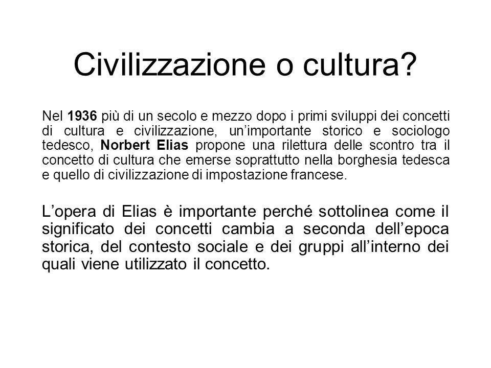 Civilizzazione o cultura
