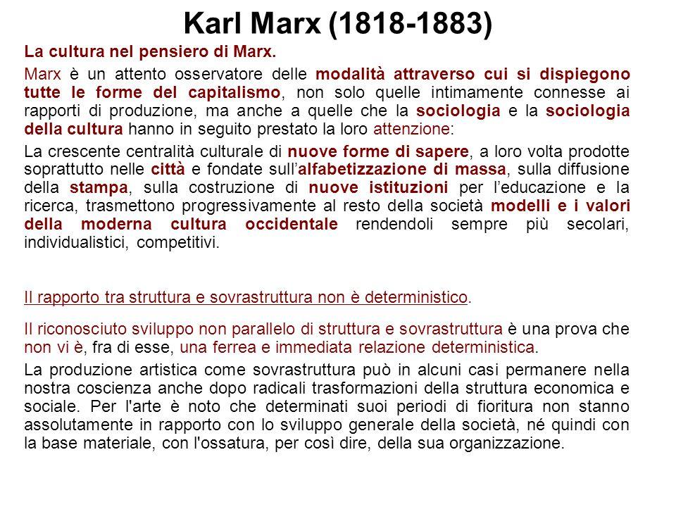 Karl Marx (1818-1883) La cultura nel pensiero di Marx.