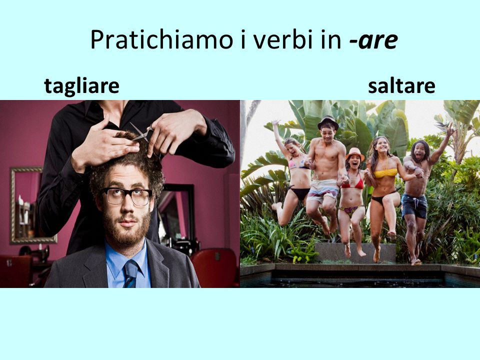Pratichiamo i verbi in -are