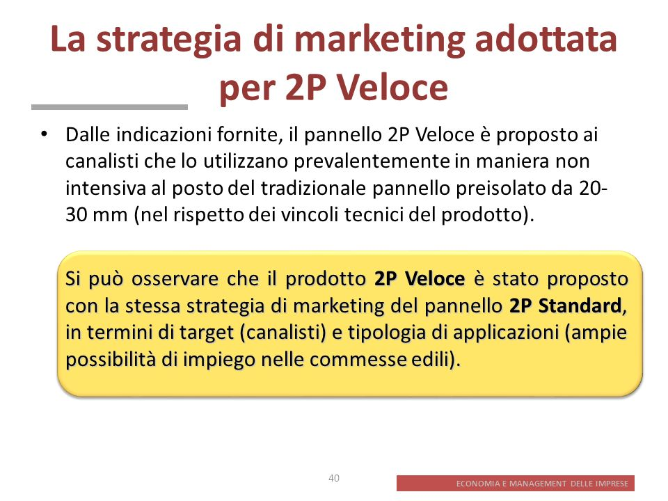 La strategia di marketing adottata per 2P Veloce