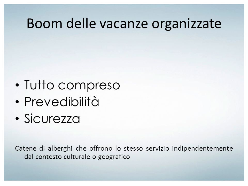 Boom delle vacanze organizzate