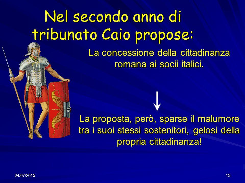 Nel secondo anno di tribunato Caio propose: