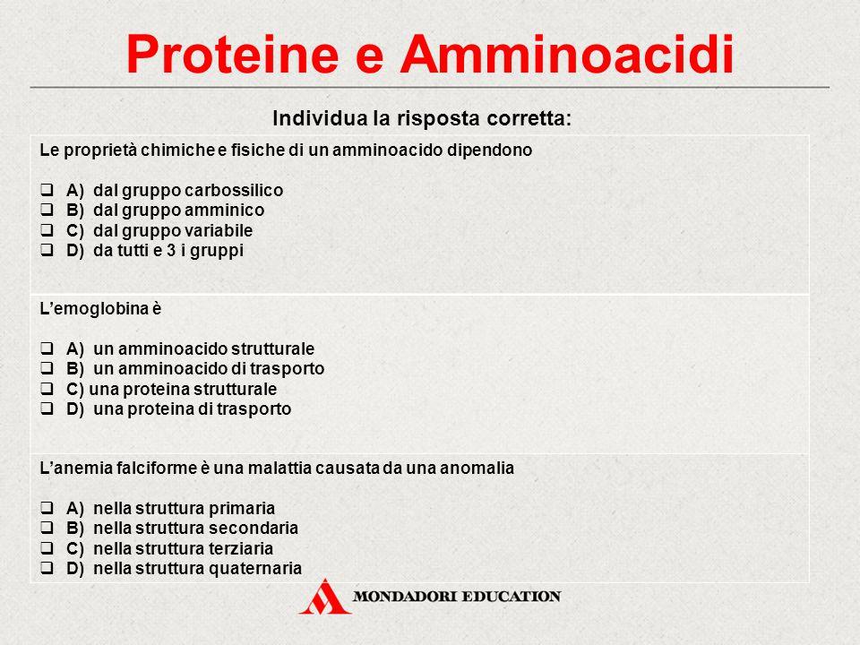Proteine e Amminoacidi