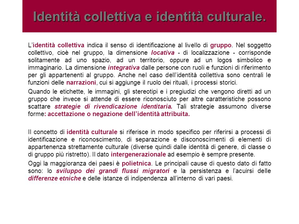 Identità collettiva e identità culturale.