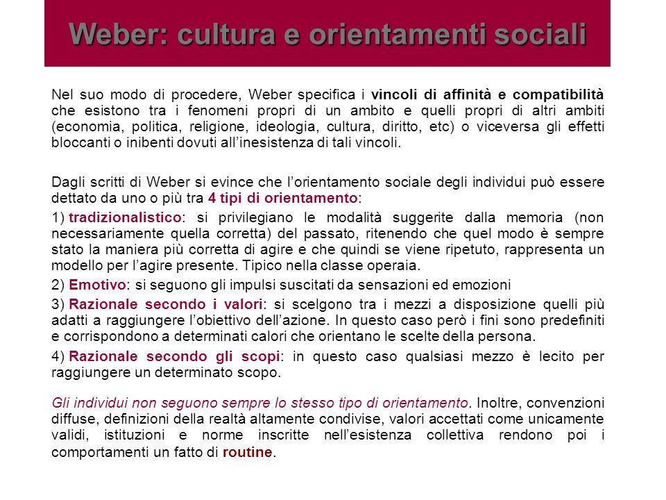 Weber: cultura e orientamenti sociali