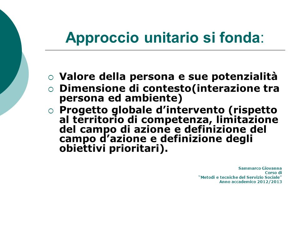 Approccio unitario si fonda: