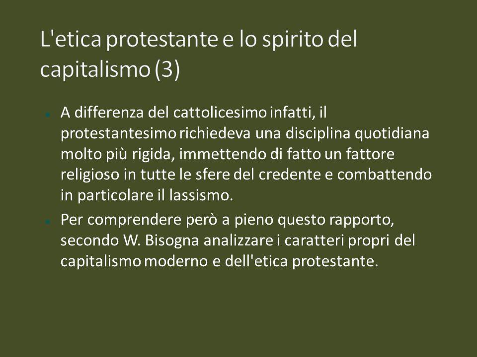 L etica protestante e lo spirito del capitalismo (3)